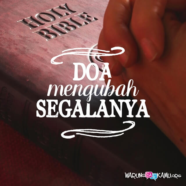 Berdoa dengan Tidak Jemu-Jemu