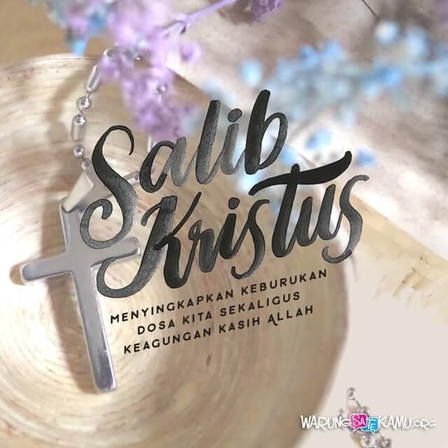 Ingatlah Salib-Nya
