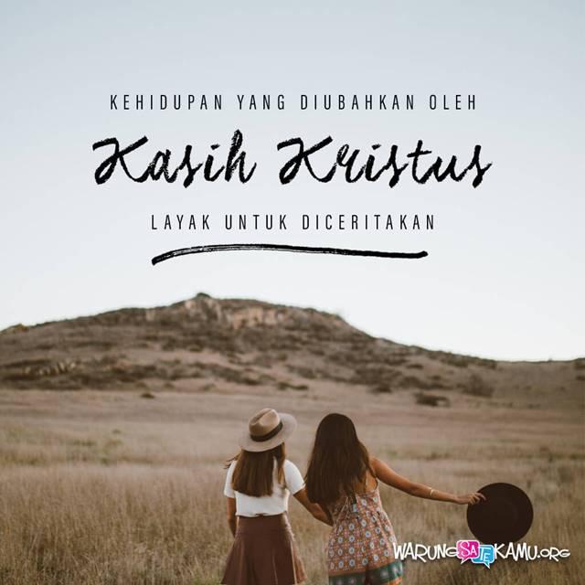 Kasih Kristus Mengubah Kita
